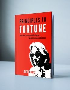 The Principles To Fortune Book by Scott Bintz